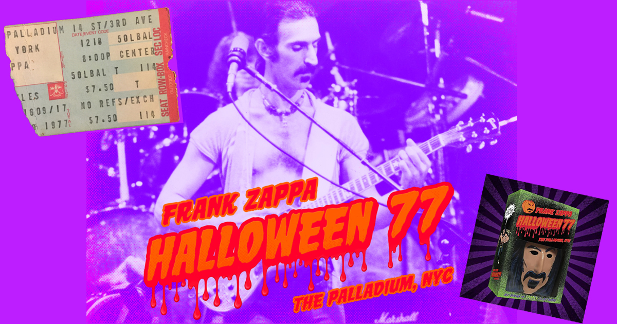 Zappa Halloween '77: Celebrating a Celebration (Part I