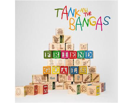 Tank & The Bangas' Fine New Friend Goals EP