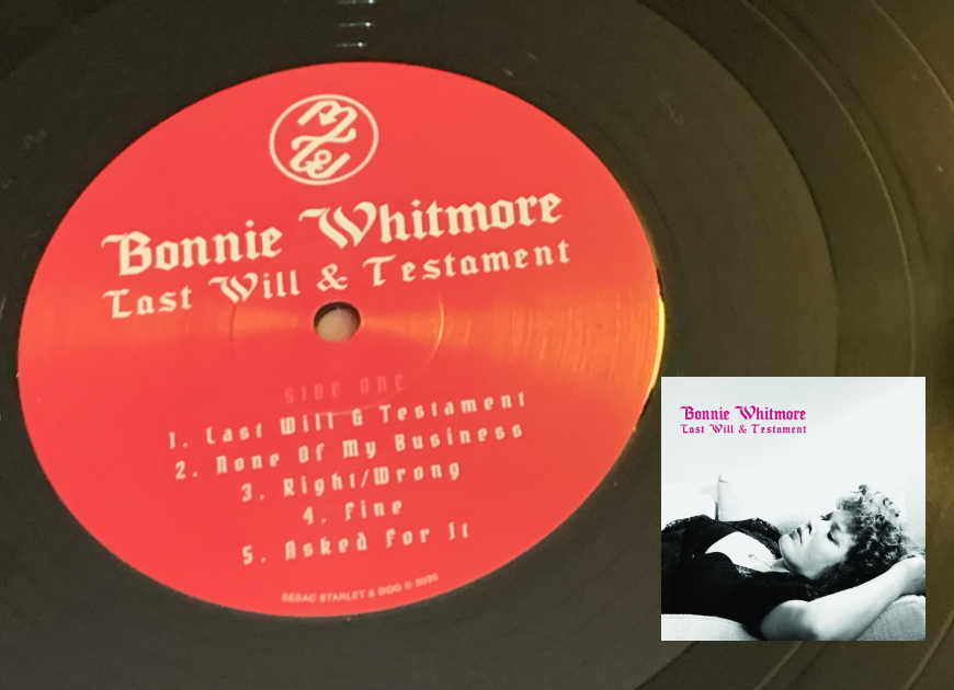 Bonnie Whitmore's Last Will & Testament On Vinyl, CD, Tidal & Qobuz Streams